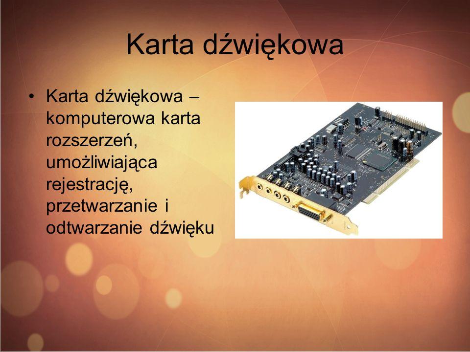 Karta dźwiękowa Karta dźwiękowa – komputerowa karta rozszerzeń, umożliwiająca rejestrację, przetwarzanie i odtwarzanie dźwięku.