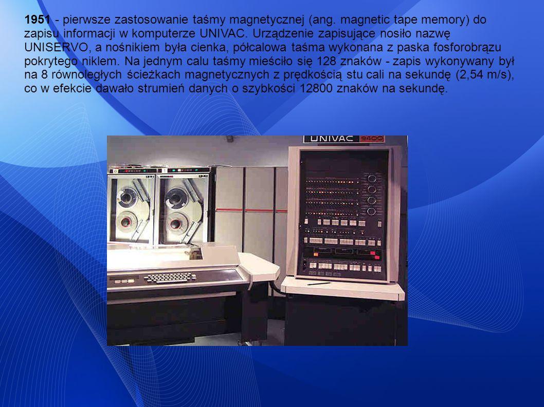 1951 - pierwsze zastosowanie taśmy magnetycznej (ang