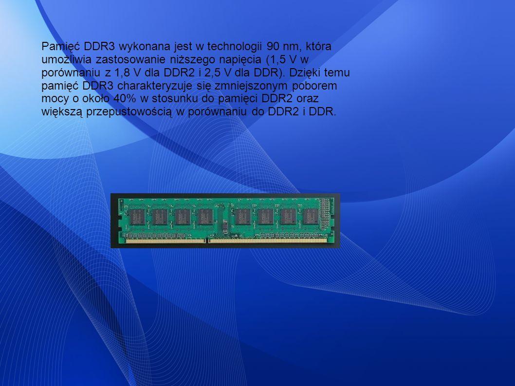 Pamięć DDR3 wykonana jest w technologii 90 nm, która umożliwia zastosowanie niższego napięcia (1,5 V w porównaniu z 1,8 V dla DDR2 i 2,5 V dla DDR).