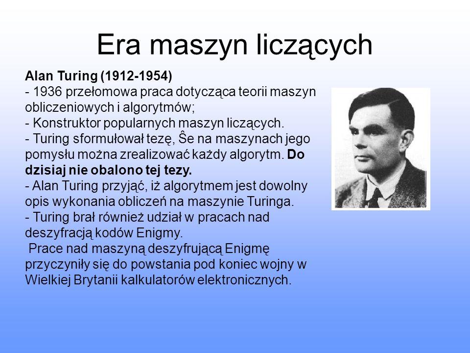 Era maszyn liczących Alan Turing (1912-1954)