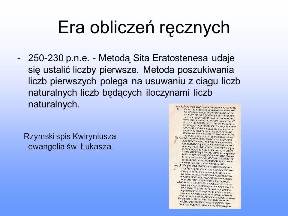 Era obliczeń ręcznych Rzymski spis Kwiryniusza ewangelia św. Łukasza.