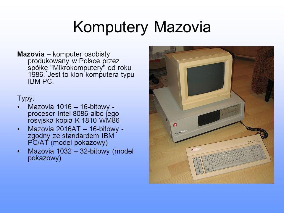 Komputery Mazovia Mazovia – komputer osobisty produkowany w Polsce przez spółkę Mikrokomputery od roku 1986. Jest to klon komputera typu IBM PC.