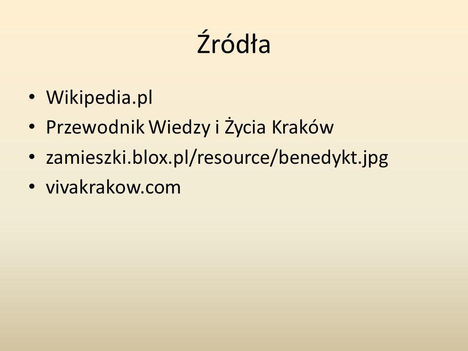 Źródła Wikipedia.pl Przewodnik Wiedzy i Życia Kraków