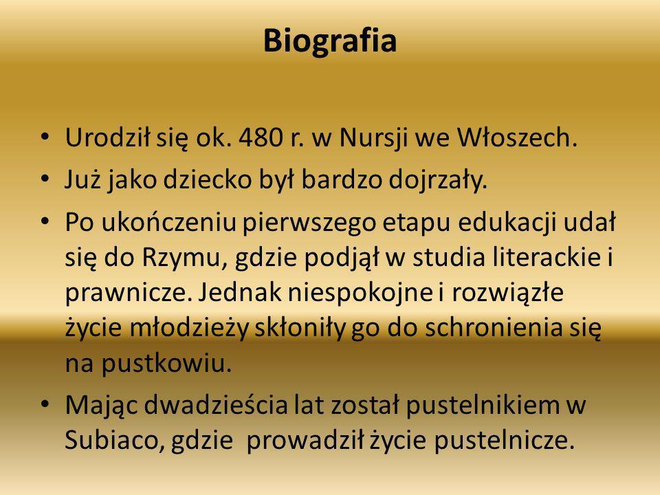 Biografia Urodził się ok. 480 r. w Nursji we Włoszech.