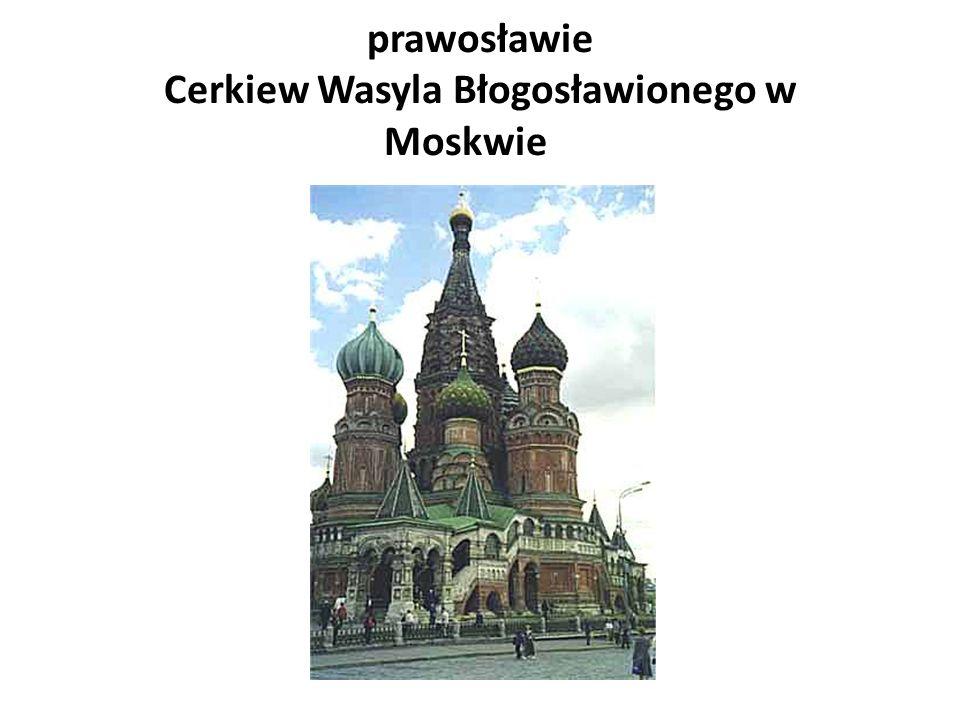 prawosławie Cerkiew Wasyla Błogosławionego w Moskwie