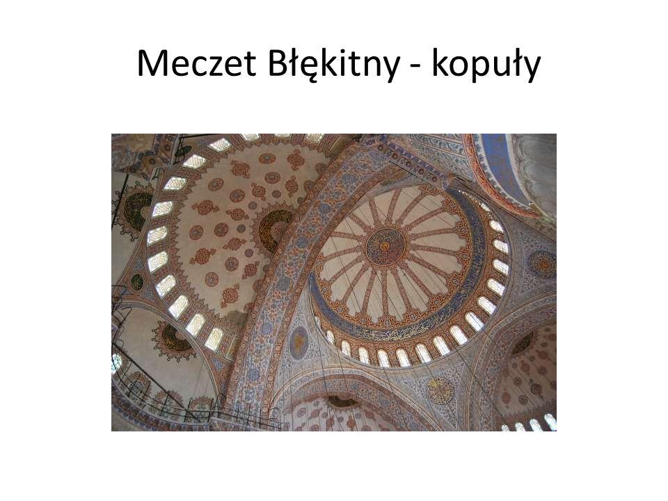Meczet Błękitny - kopuły