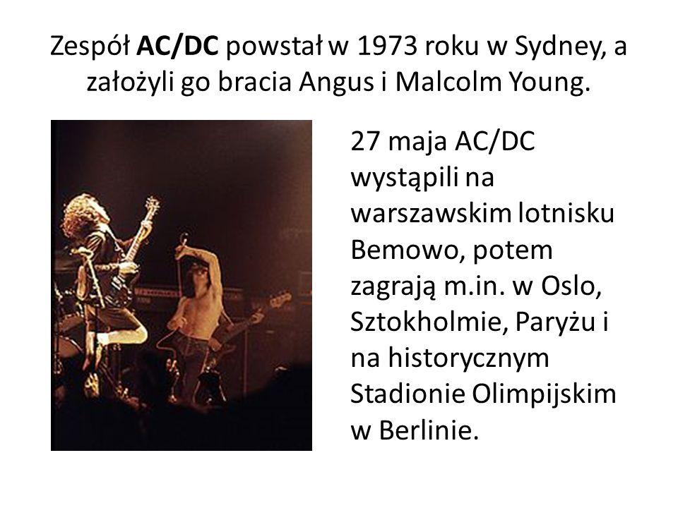 Zespół AC/DC powstał w 1973 roku w Sydney, a założyli go bracia Angus i Malcolm Young.