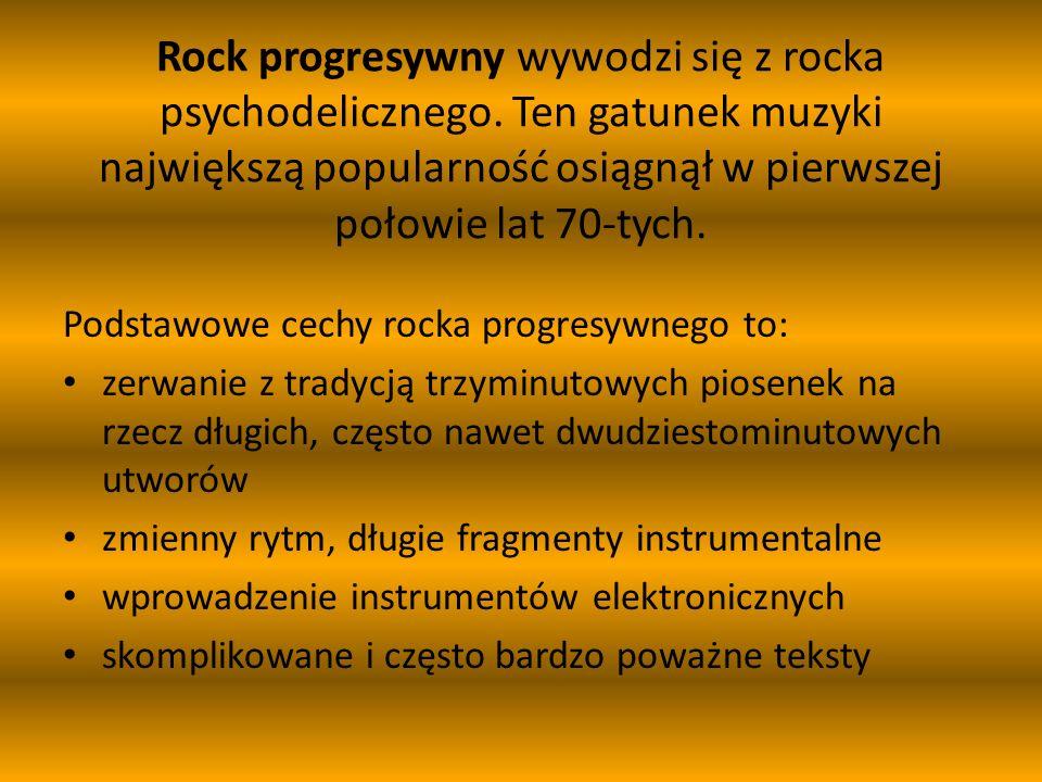 Rock progresywny wywodzi się z rocka psychodelicznego