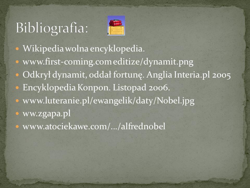 Bibliografia: Wikipedia wolna encyklopedia.