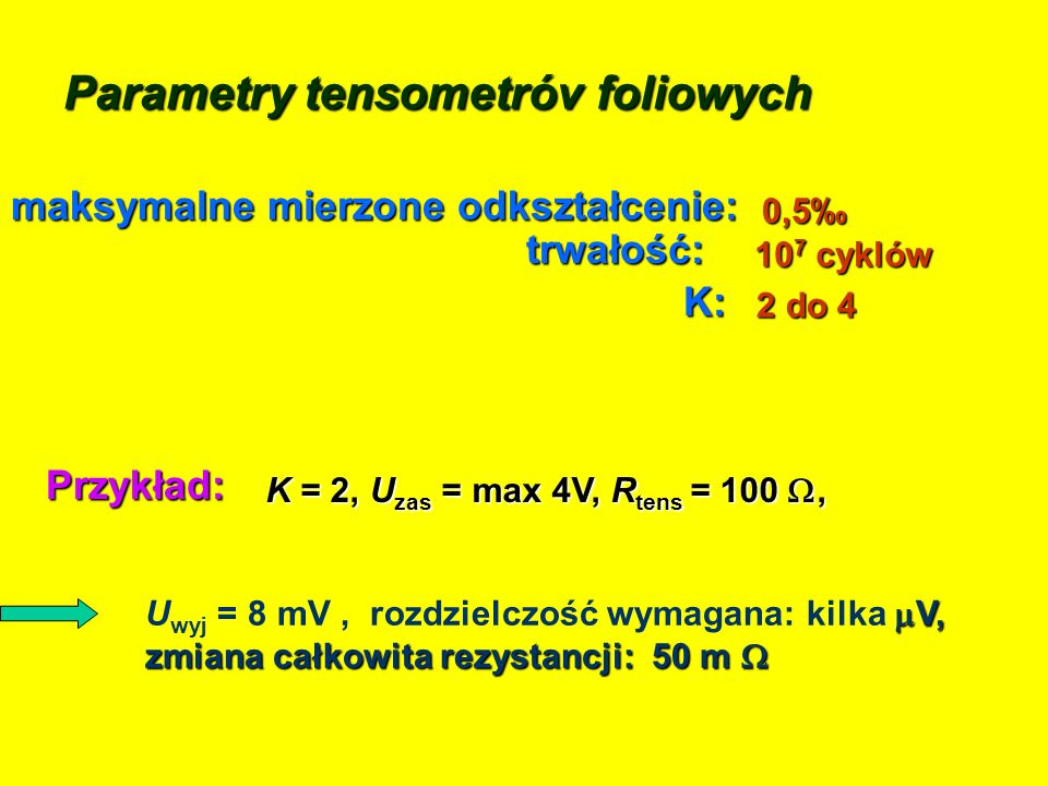 Parametry tensometróv foliowych