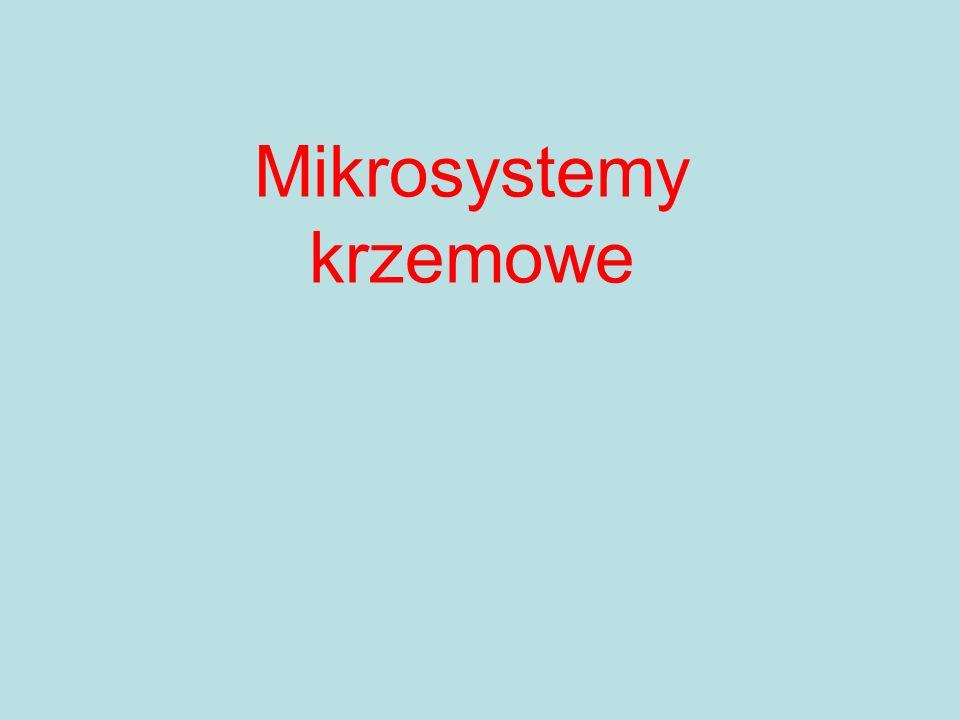 Mikrosystemy krzemowe
