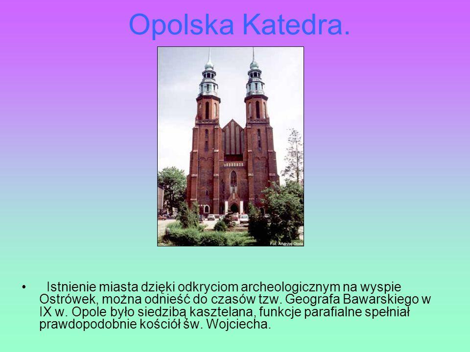 Opolska Katedra.