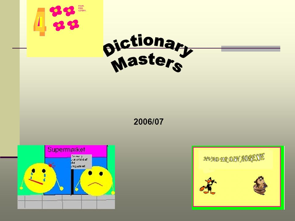 Dictionary Masters 2006/07
