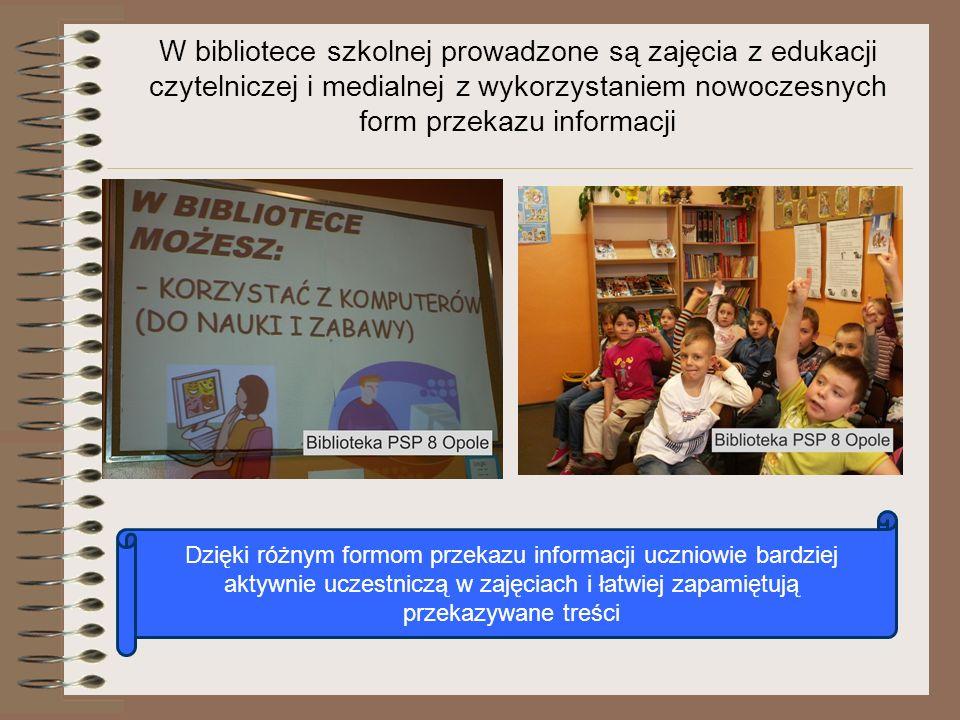 W bibliotece szkolnej prowadzone są zajęcia z edukacji czytelniczej i medialnej z wykorzystaniem nowoczesnych form przekazu informacji