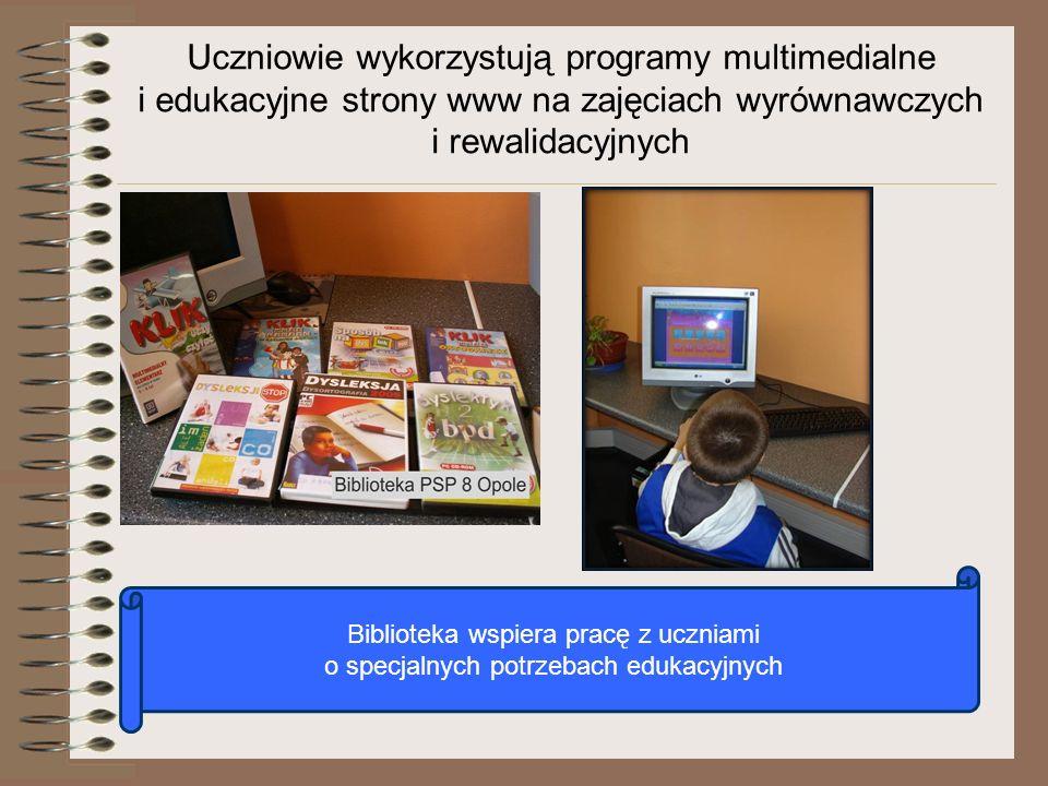 Uczniowie wykorzystują programy multimedialne i edukacyjne strony www na zajęciach wyrównawczych i rewalidacyjnych