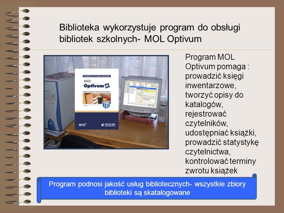 Biblioteka wykorzystuje program do obsługi