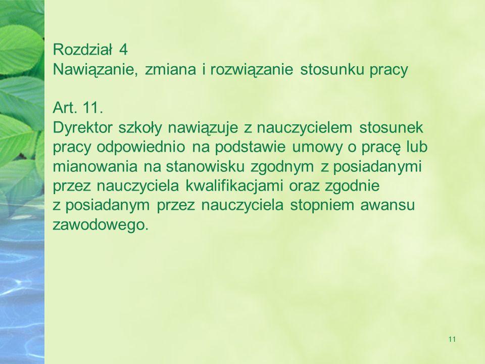 Rozdział 4 Nawiązanie, zmiana i rozwiązanie stosunku pracy. Art. 11.
