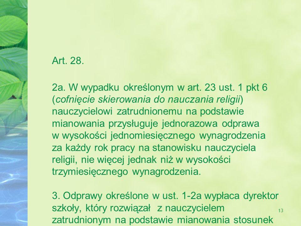 Art. 28. 2a. W wypadku określonym w art. 23 ust