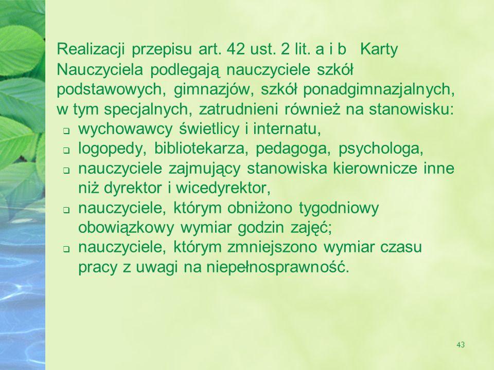 Realizacji przepisu art. 42 ust. 2 lit
