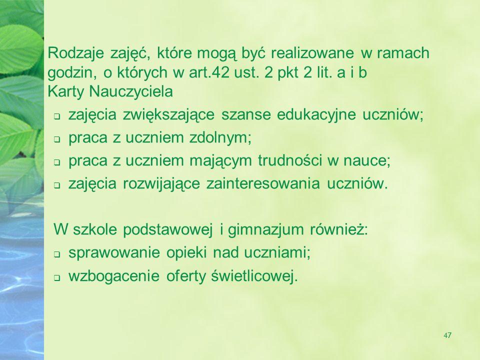 Rodzaje zajęć, które mogą być realizowane w ramach godzin, o których w art.42 ust. 2 pkt 2 lit. a i b Karty Nauczyciela