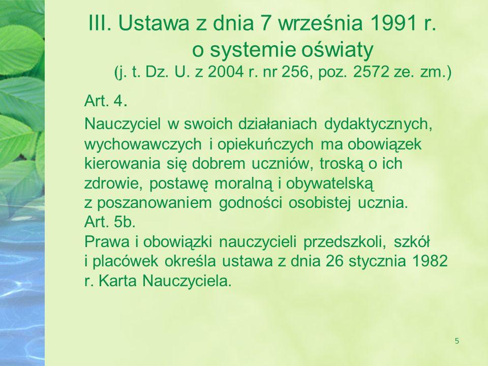 III. Ustawa z dnia 7 września 1991 r. o systemie oświaty (j. t. Dz. U