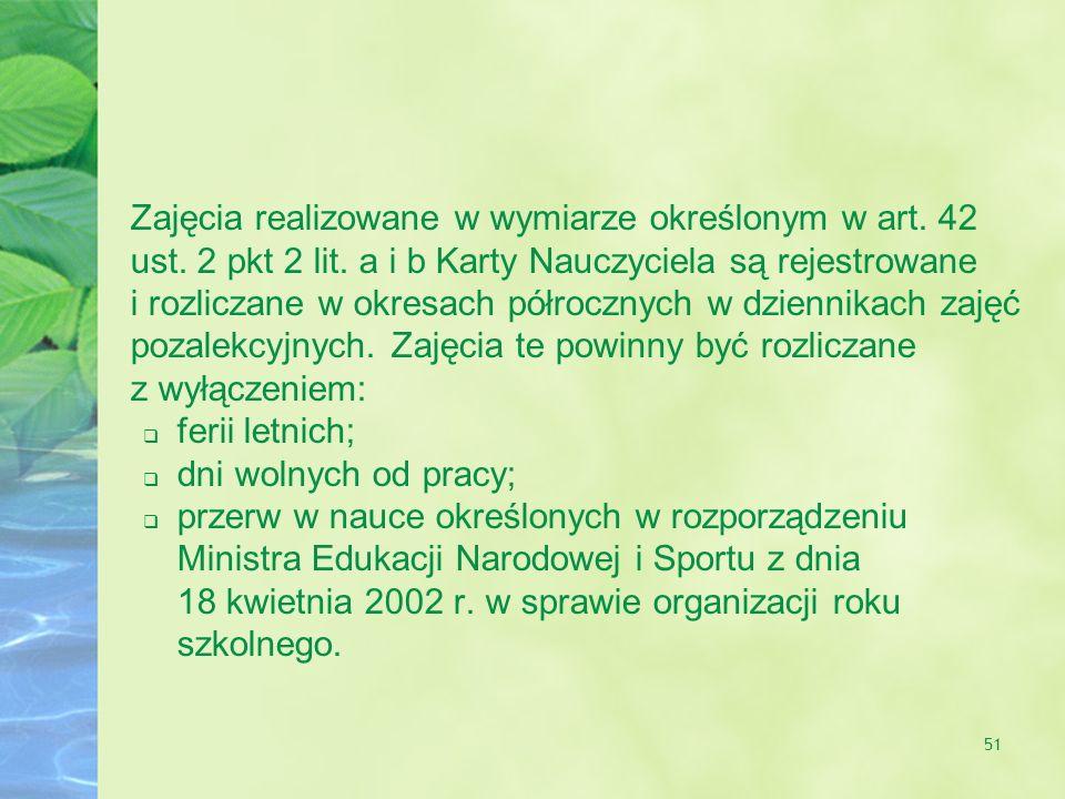 Zajęcia realizowane w wymiarze określonym w art. 42 ust. 2 pkt 2 lit