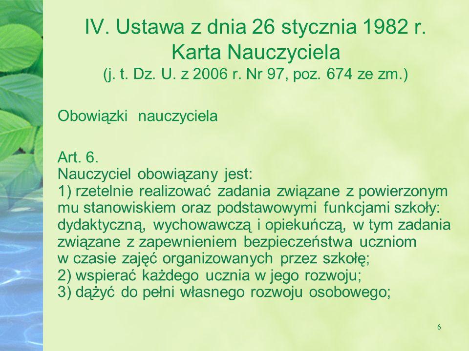 IV. Ustawa z dnia 26 stycznia 1982 r. Karta Nauczyciela (j. t. Dz. U