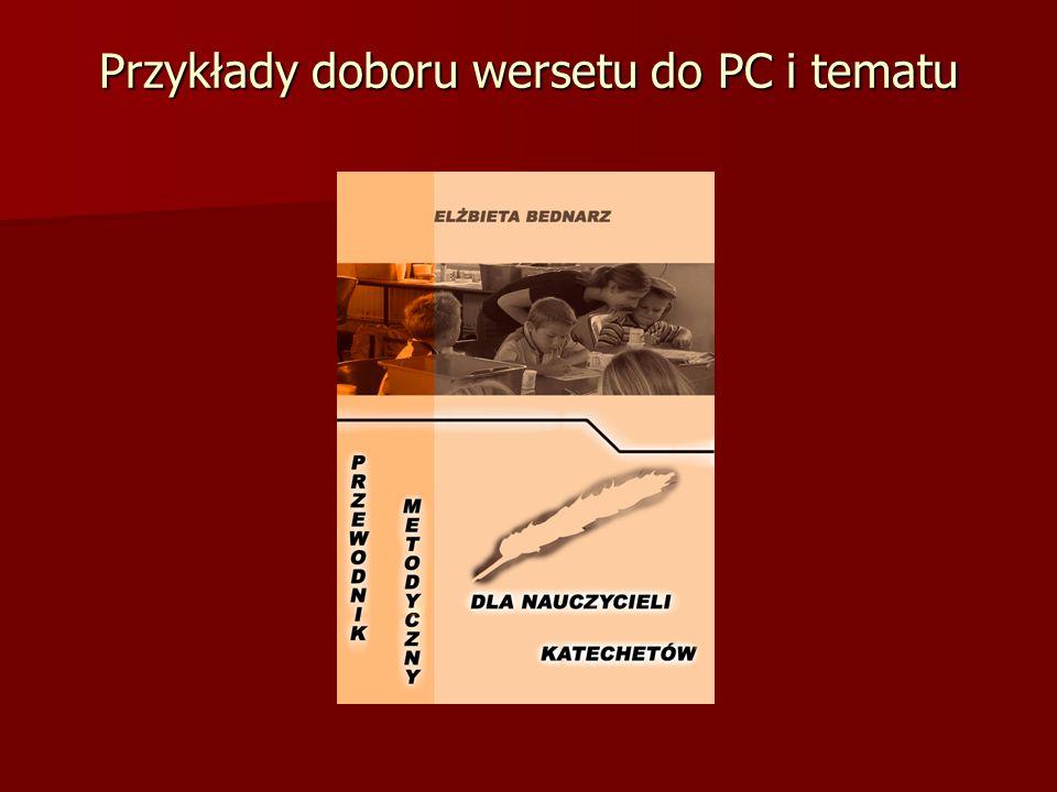 Przykłady doboru wersetu do PC i tematu