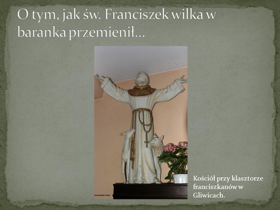 O tym, jak św. Franciszek wilka w baranka przemienił…