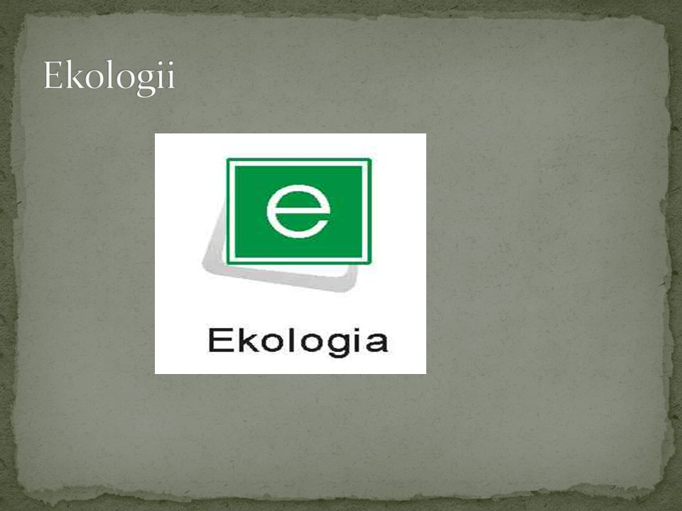 Ekologii