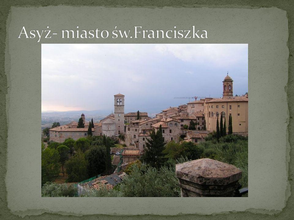 Asyż- miasto św.Franciszka