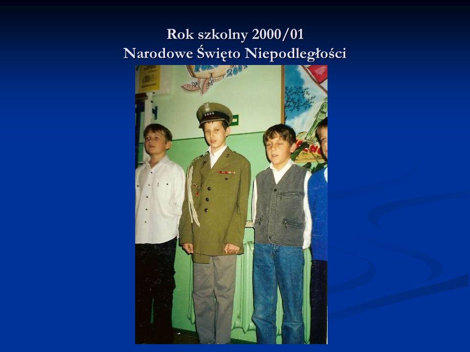 Rok szkolny 2000/01 Narodowe Święto Niepodległości