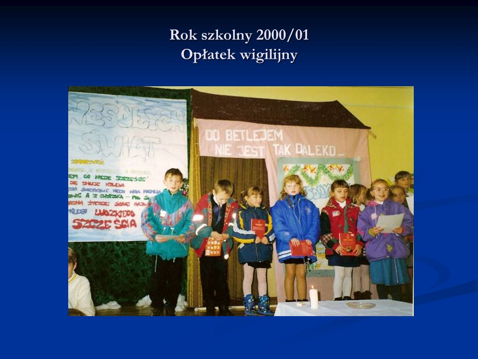 Rok szkolny 2000/01 Opłatek wigilijny