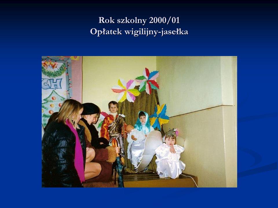 Rok szkolny 2000/01 Opłatek wigilijny-jasełka