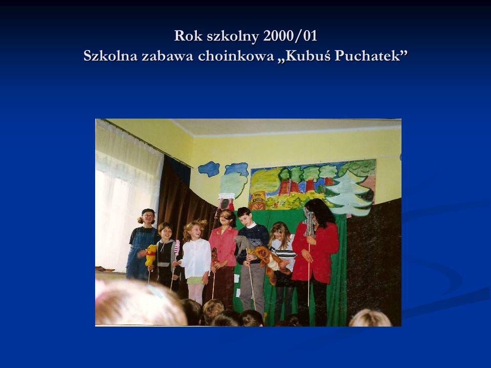 """Rok szkolny 2000/01 Szkolna zabawa choinkowa """"Kubuś Puchatek"""