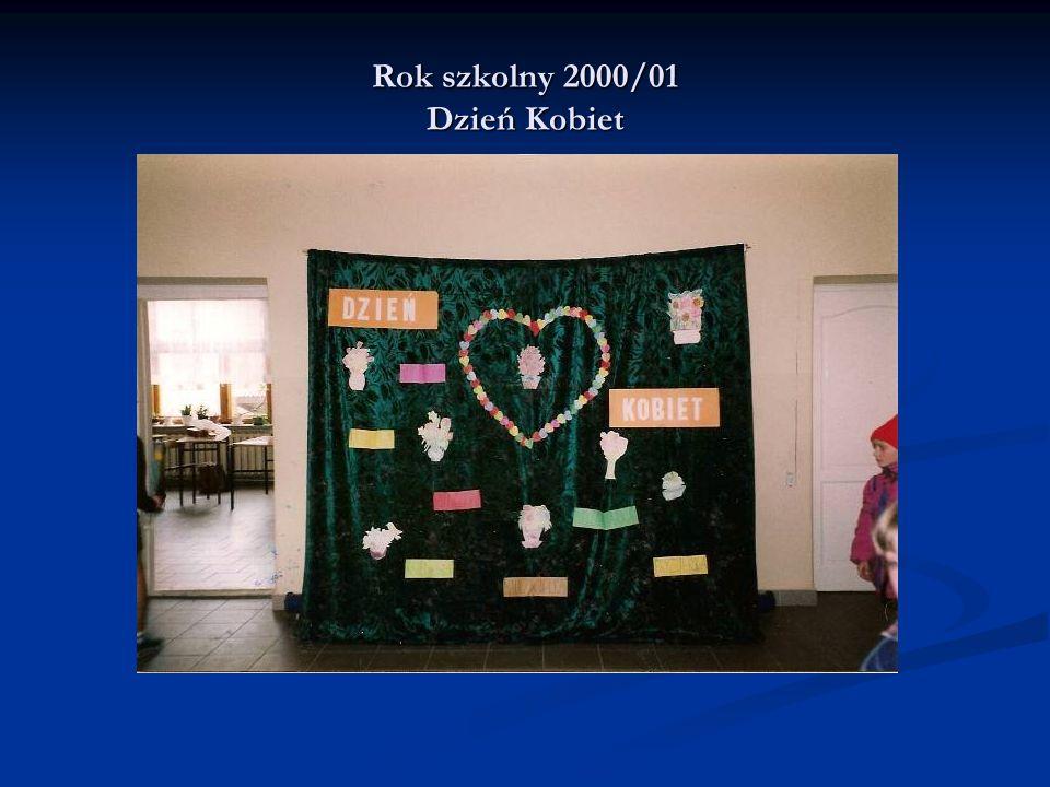 Rok szkolny 2000/01 Dzień Kobiet