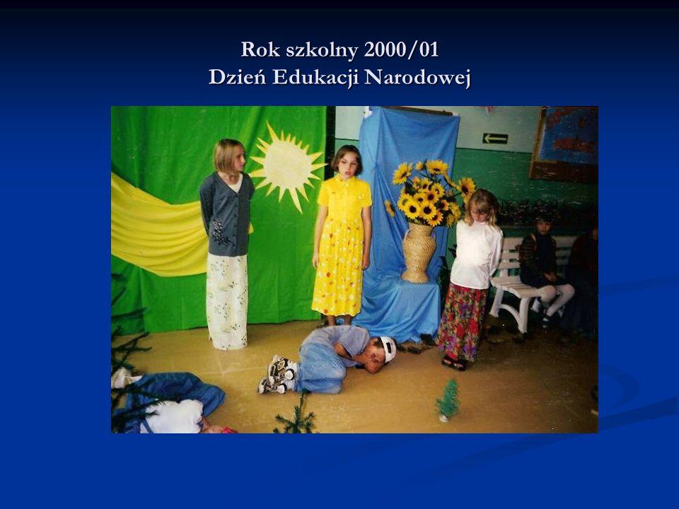 Rok szkolny 2000/01 Dzień Edukacji Narodowej