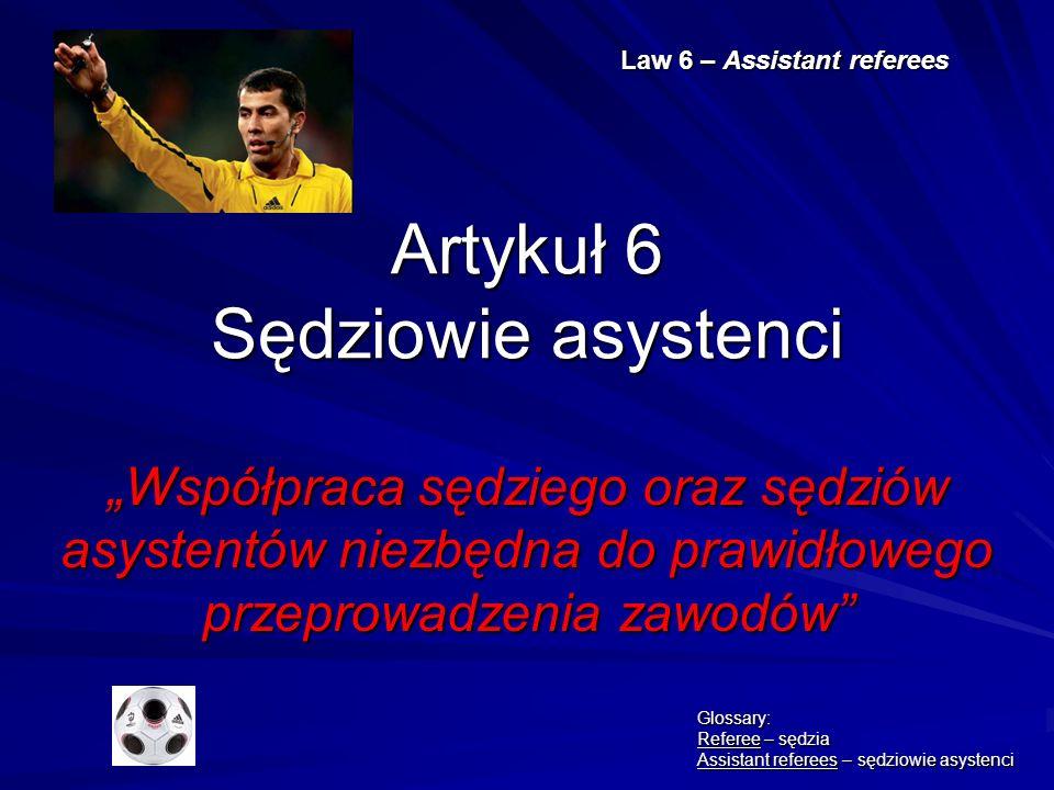 Artykuł 6 Sędziowie asystenci