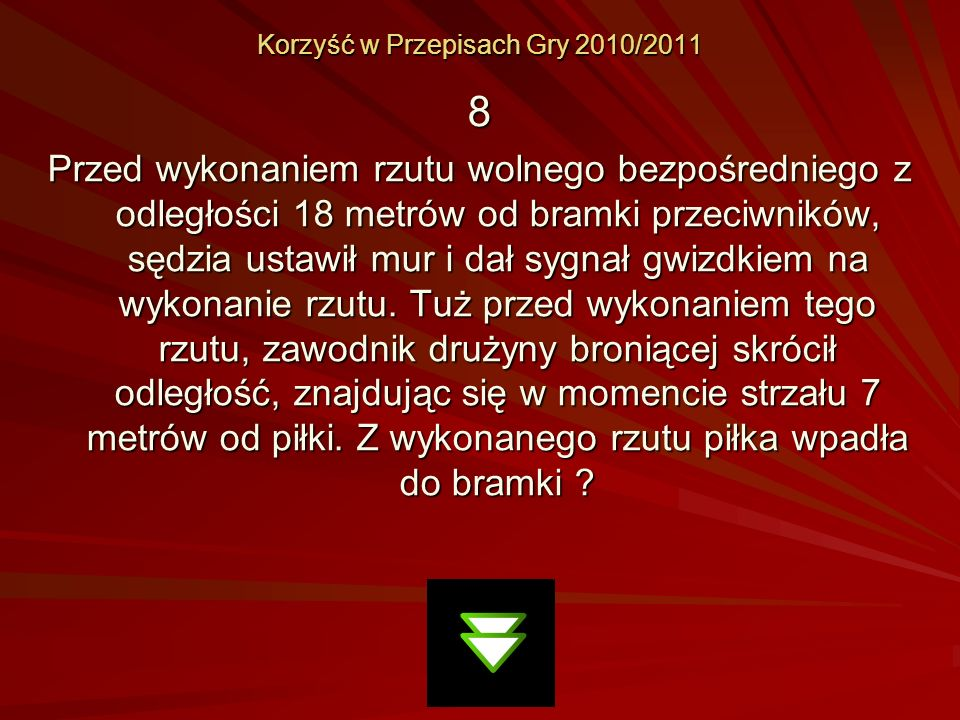 Korzyść w Przepisach Gry 2010/2011