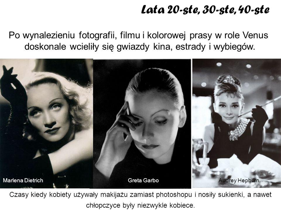 Lata 20-ste, 30-ste, 40-ste Po wynalezieniu fotografii, filmu i kolorowej prasy w role Venus.
