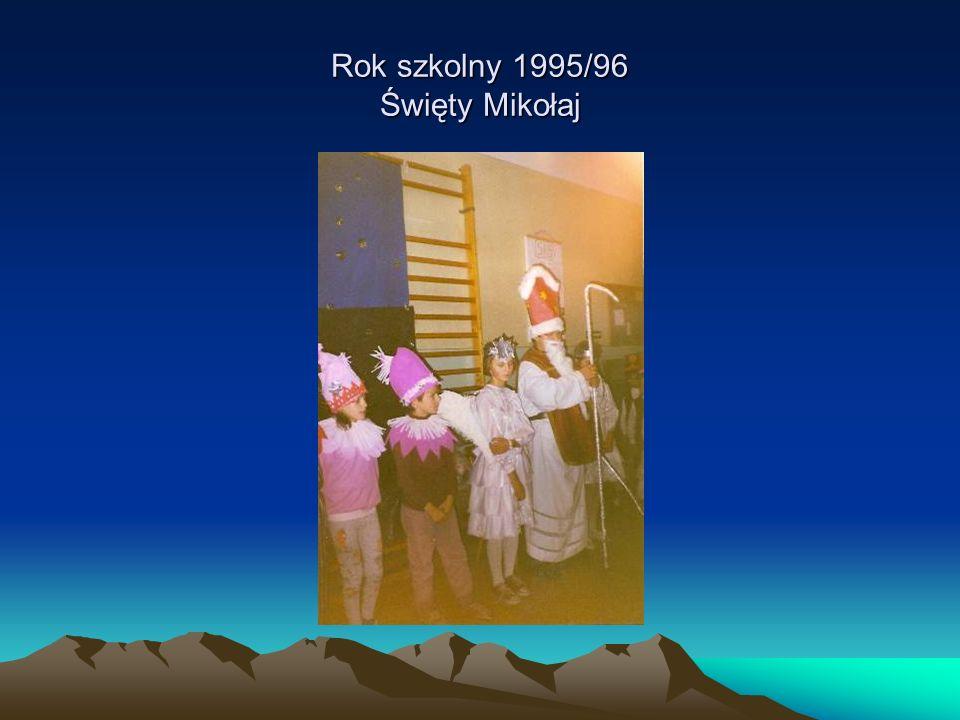 Rok szkolny 1995/96 Święty Mikołaj