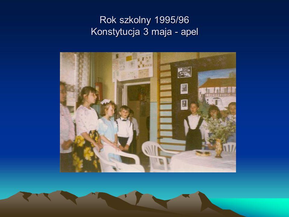 Rok szkolny 1995/96 Konstytucja 3 maja - apel