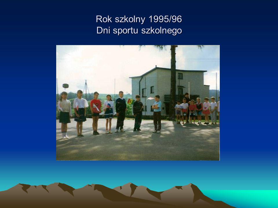 Rok szkolny 1995/96 Dni sportu szkolnego