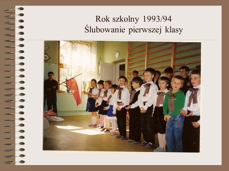 Rok szkolny 1993/94 Ślubowanie pierwszej klasy