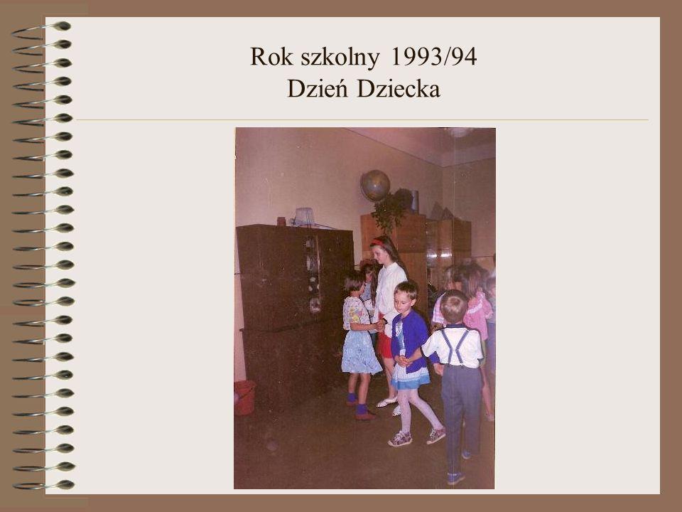 Rok szkolny 1993/94 Dzień Dziecka