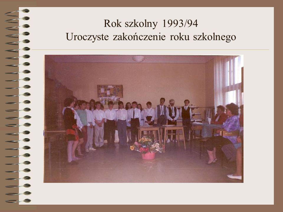 Rok szkolny 1993/94 Uroczyste zakończenie roku szkolnego