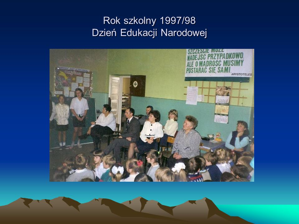 Rok szkolny 1997/98 Dzień Edukacji Narodowej
