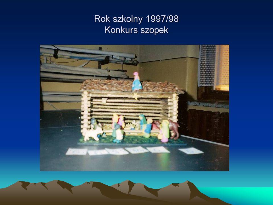 Rok szkolny 1997/98 Konkurs szopek