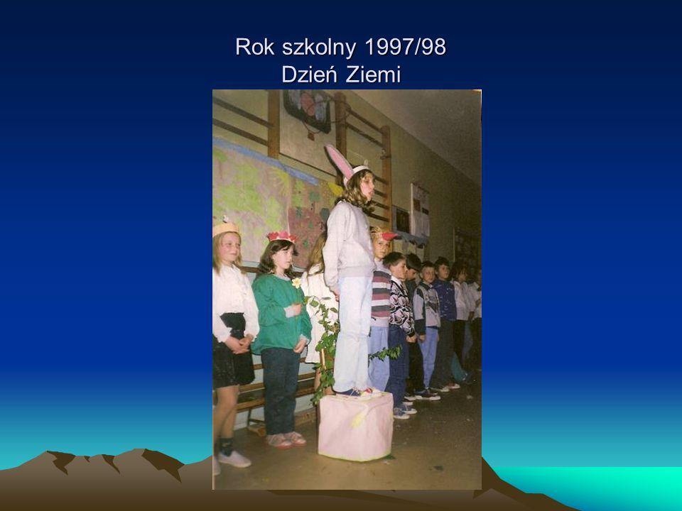 Rok szkolny 1997/98 Dzień Ziemi