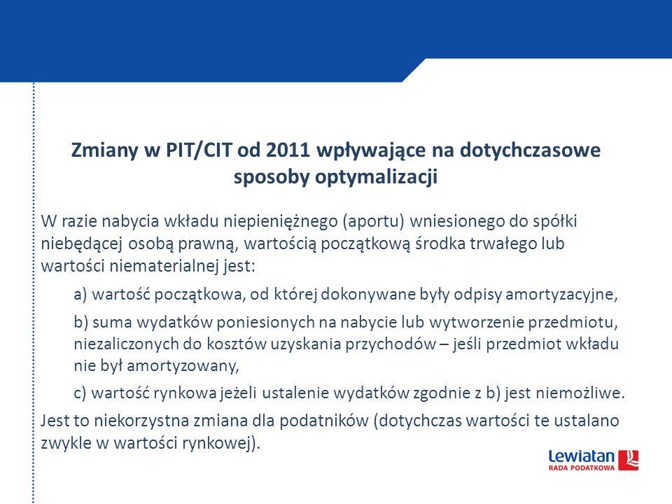Zmiany w PIT/CIT od 2011 wpływające na dotychczasowe sposoby optymalizacji